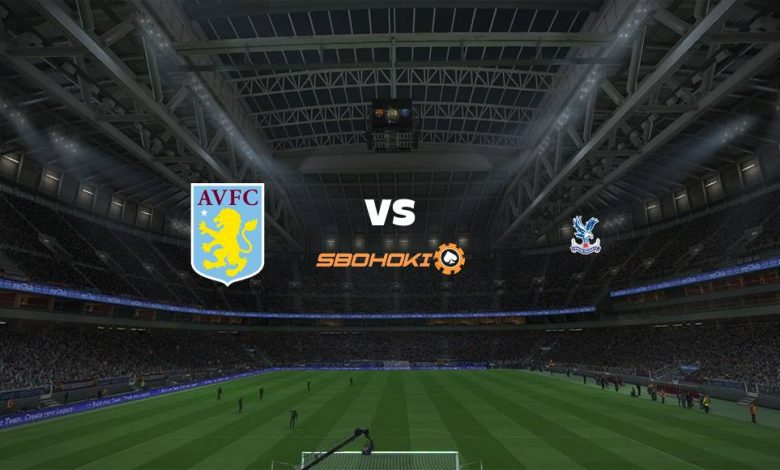 Live Streaming  Aston Villa vs Crystal Palace 26 Desember 2020 1