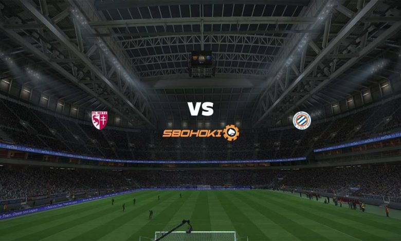 Live Streaming Metz vs Montpellier 3 Februari 2021 1