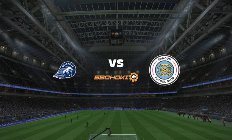 Live Streaming  Celaya vs Cancún FC 17 Februari 2021 1