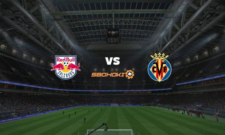 Live Streaming FC Salzburg vs Villarreal 18 Februari 2021 1
