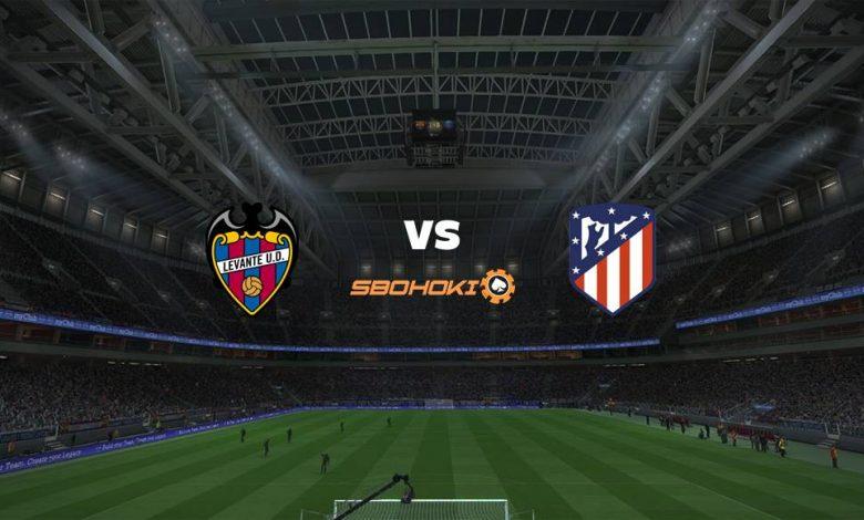 Live Streaming Levante vs Atletico Madrid 17 Februari 2021 1