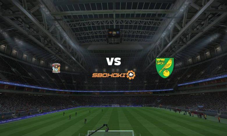 Live Streaming Coventry City vs Norwich City 17 Februari 2021 1