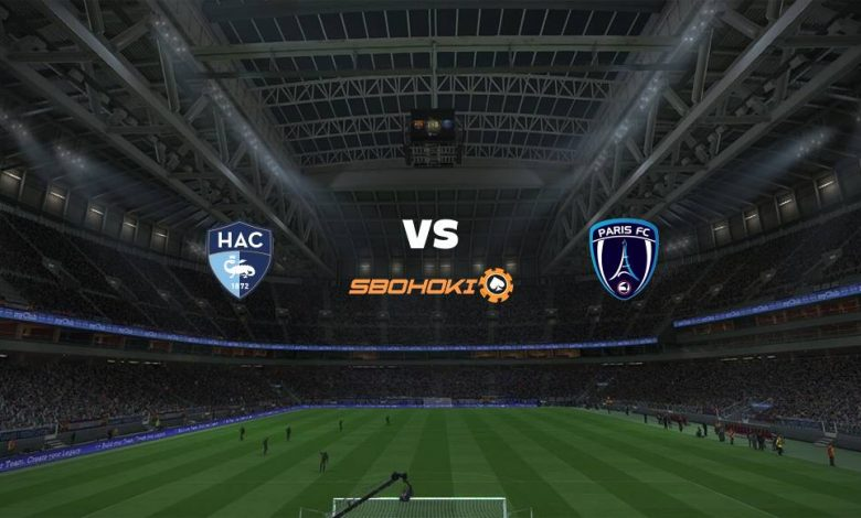 Live Streaming Le Havre AC vs Paris FC 6 Februari 2021 1