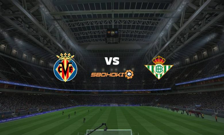 Live Streaming  Villarreal vs Real Betis 14 Februari 2021 1