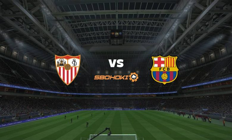 Live Streaming  Sevilla vs Barcelona 10 Februari 2021 1