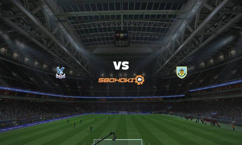 Live Streaming Crystal Palace vs Burnley 13 Februari 2021 1