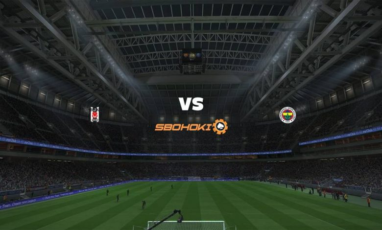 Live Streaming Besiktas vs Fenerbahce 21 Maret 2021 1