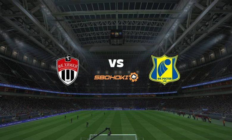Live Streaming FC Khimki vs Rostov 12 Maret 2021 1
