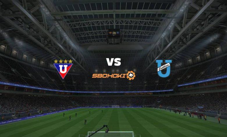 Live Streaming Liga de Quito vs Universidad Católica (Quito) 6 Maret 2021 1