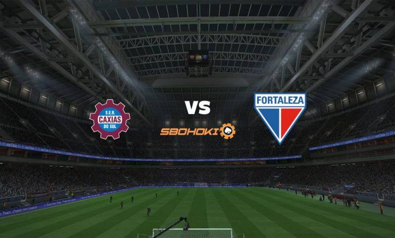 Live Streaming Caxias do Sul vs Fortaleza 17 Maret 2021 1
