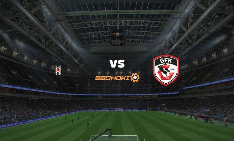 Live Streaming Besiktas vs Gazisehir Gaziantep 6 Maret 2021 1
