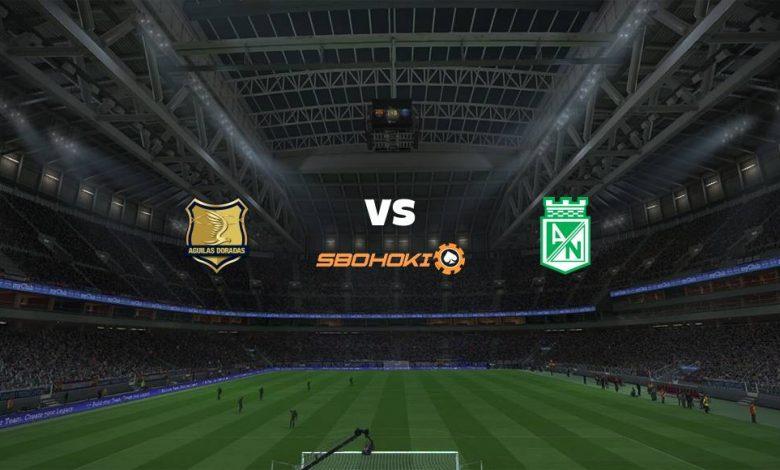 Live Streaming Rionegro Águilas vs Atlético Nacional 7 Maret 2021 1