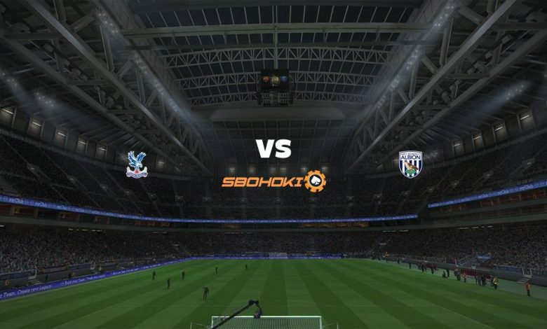 Live Streaming Crystal Palace vs West Bromwich Albion 13 Maret 2021 1
