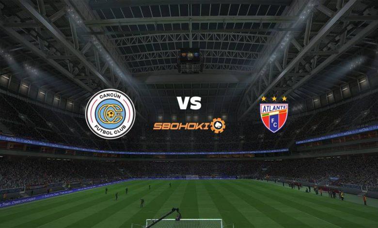 Live Streaming Cancún FC vs Atlante 11 Maret 2021 1