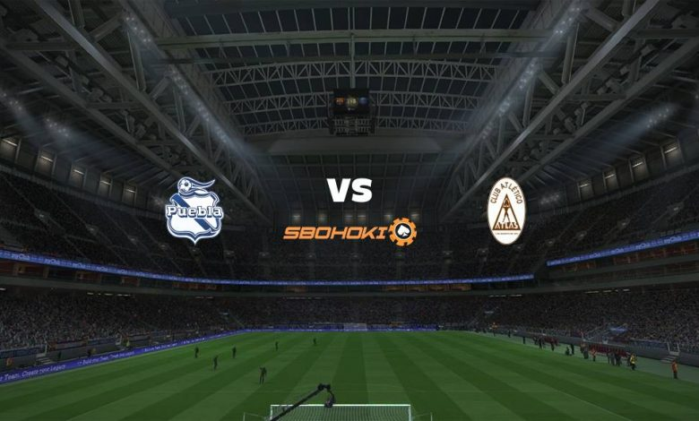 Live Streaming Puebla vs Atlas 13 Maret 2021 1