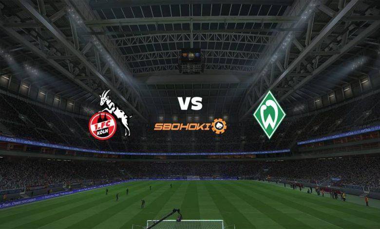 Live Streaming FC Cologne vs Werder Bremen 7 Maret 2021 1