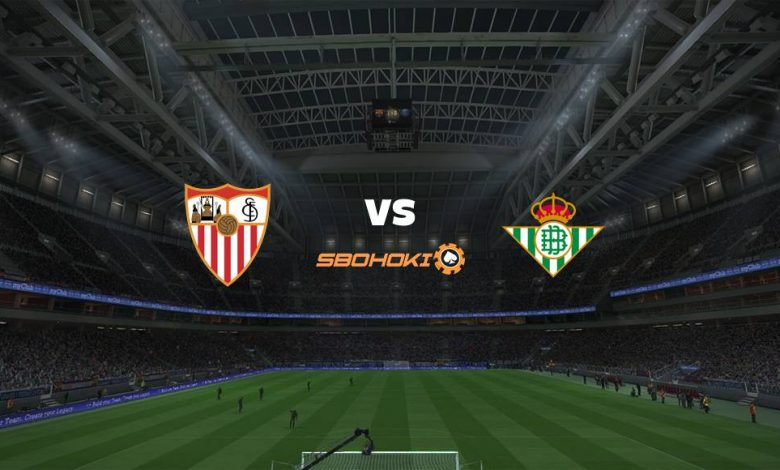 Live Streaming Sevilla vs Real Betis 14 Maret 2021 1