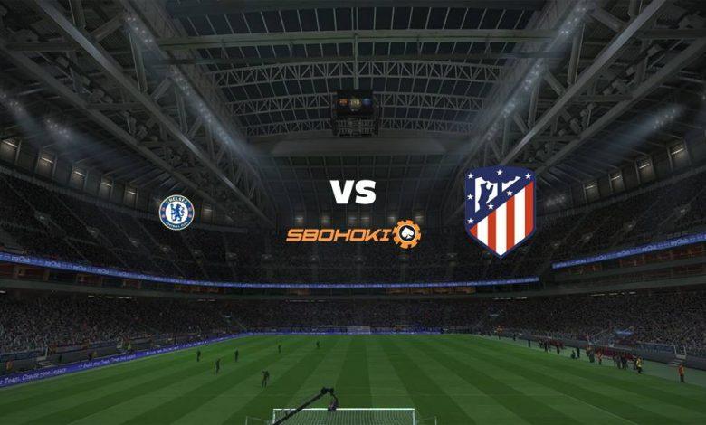 Live Streaming Chelsea vs Atletico Madrid 17 Maret 2021 1