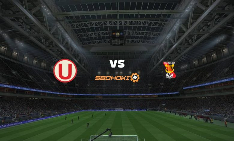 Live Streaming Universitario vs Melgar 13 Maret 2021 1