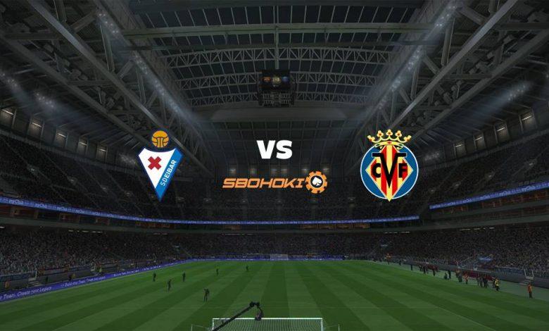 Live Streaming Eibar vs Villarreal 14 Maret 2021 1