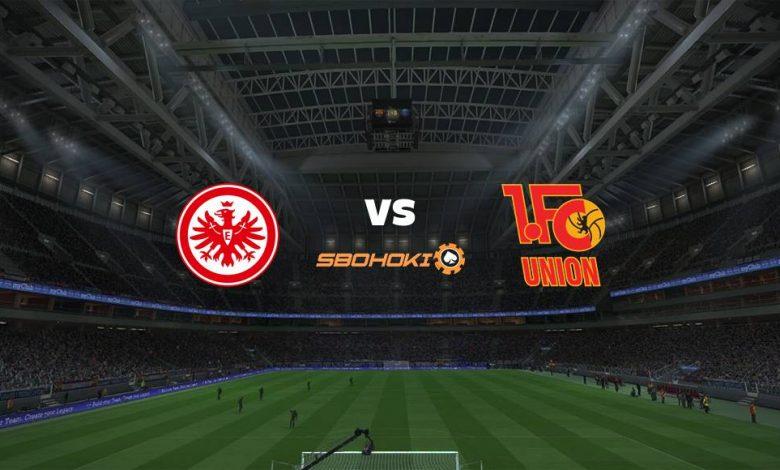 Live Streaming Eintracht Frankfurt vs FC Union Berlin 20 Maret 2021 1