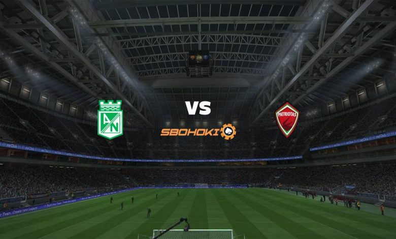 Live Streaming Atlético Nacional vs Patriotas 18 April 2021 1