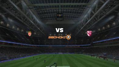 Photo of Live Streaming  AS Monaco vs Metz 6 April 2021