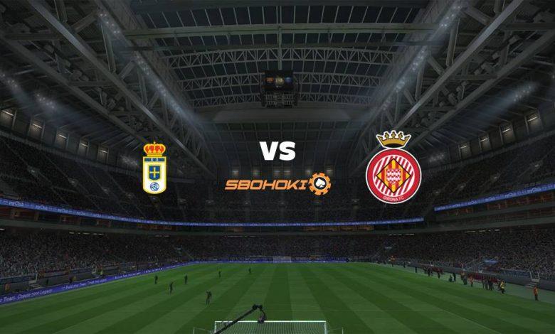Live Streaming Real Oviedo vs Girona 25 April 2021 1