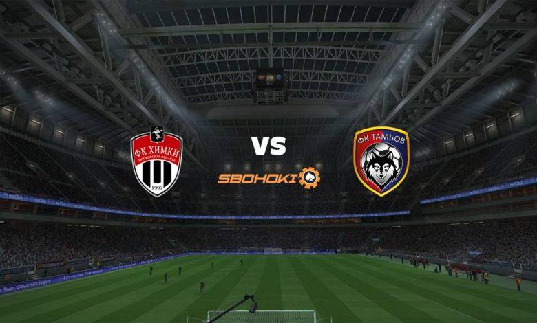 Live Streaming FC Khimki vs FC Tambov 10 April 2021 1