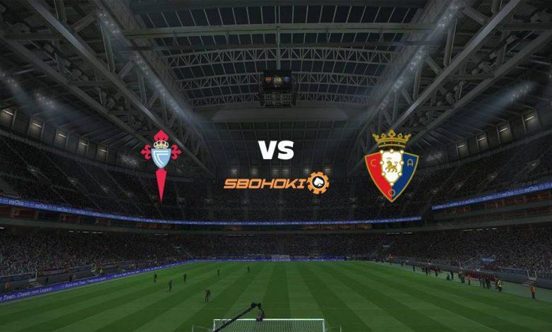 Live Streaming Celta Vigo vs Osasuna 25 April 2021 1