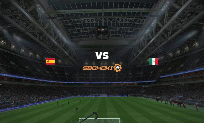 Live Streaming Spain vs Mexico 13 April 2021 1