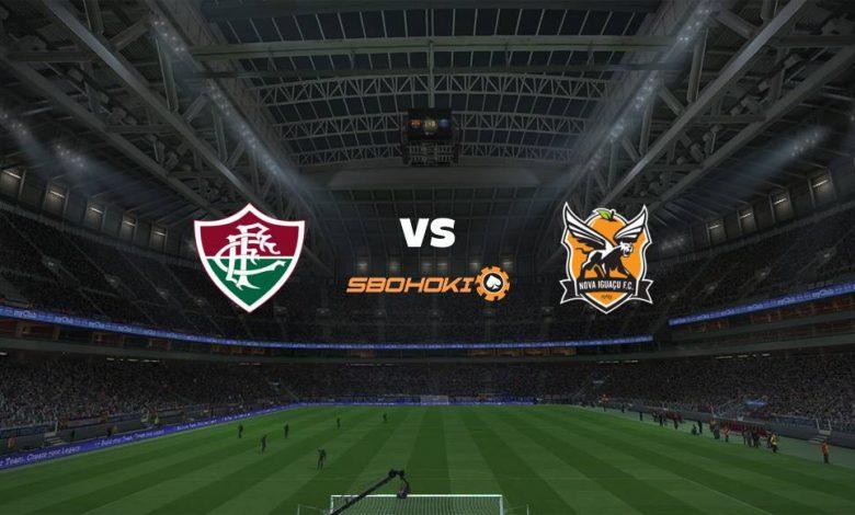 Live Streaming Fluminense vs Nova Iguaçu 11 April 2021 1