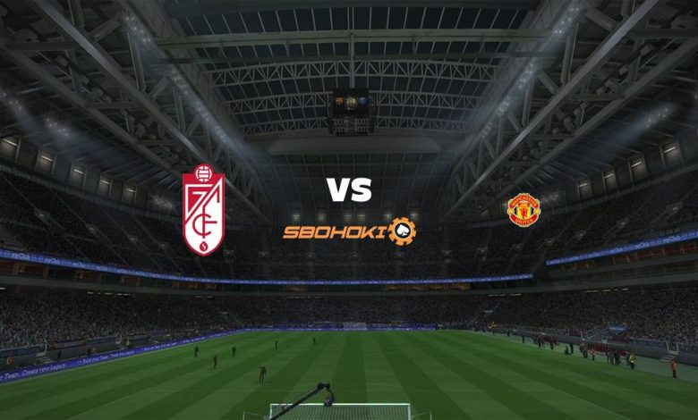 Live Streaming Granada vs Manchester United 8 April 2021 1