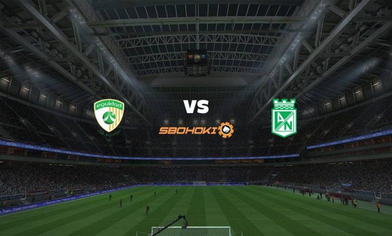 Live Streaming La Equidad vs Atlético Nacional 26 April 2021 1