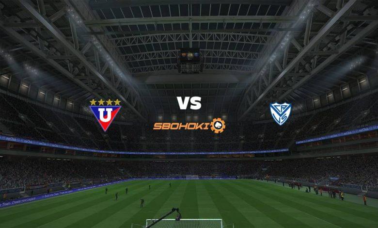 Live Streaming Liga de Quito vs Vélez Sarsfield 27 April 2021 1