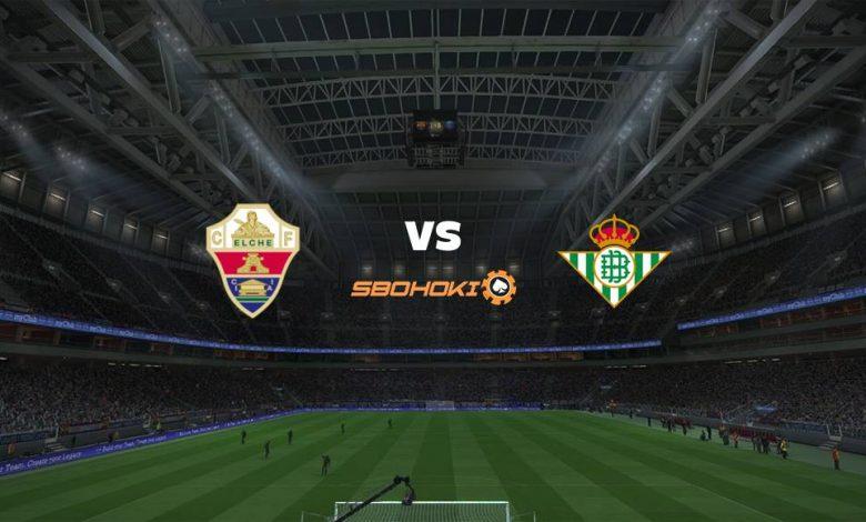 Live Streaming Elche vs Real Betis 4 April 2021 1