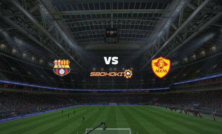 Live Streaming Barcelona SC vs Aucas 12 April 2021 1