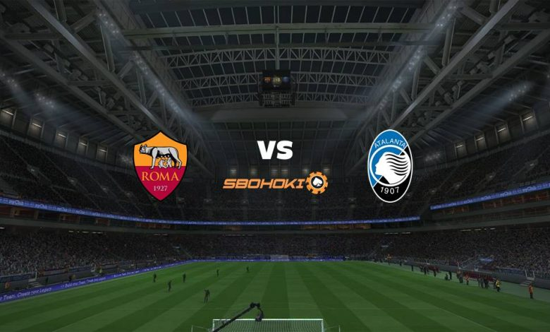 Live Streaming Roma vs Atalanta 22 April 2021 1
