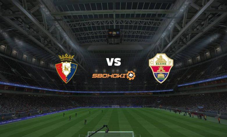 Live Streaming Osasuna vs Elche 18 April 2021 1