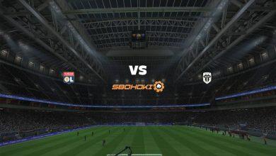 Photo of Live Streaming  Lyon vs Angers 11 April 2021