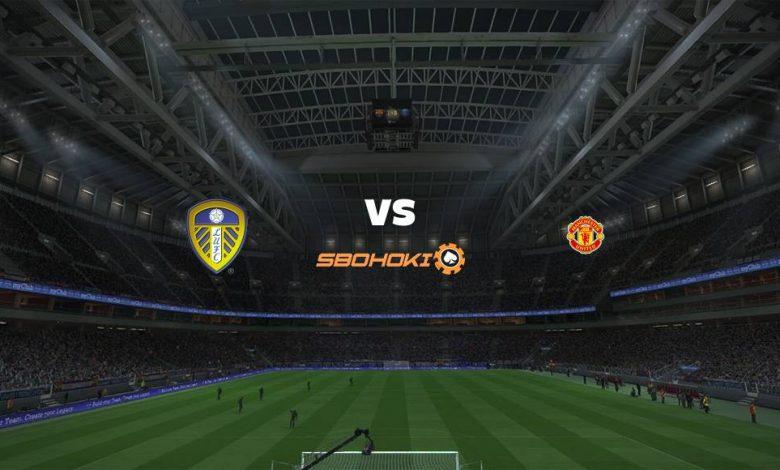 Live Streaming Leeds United vs Manchester United 25 April 2021 1