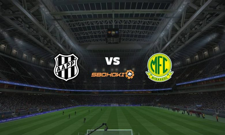Live Streaming Ponte Preta vs Mirassol 30 April 2021 1
