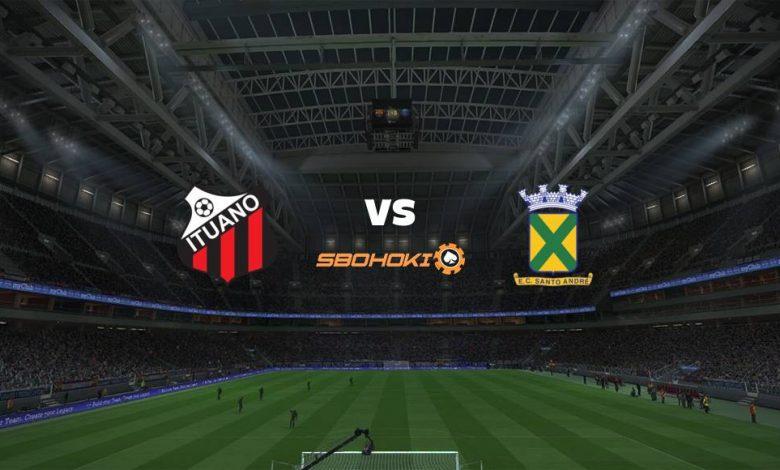 Live Streaming Ituano vs Santo André 25 April 2021 1