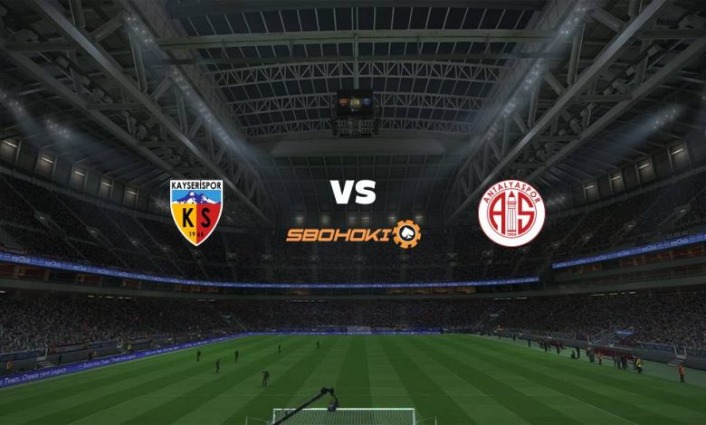 Live Streaming Kayserispor vs Antalyaspor 11 April 2021 1