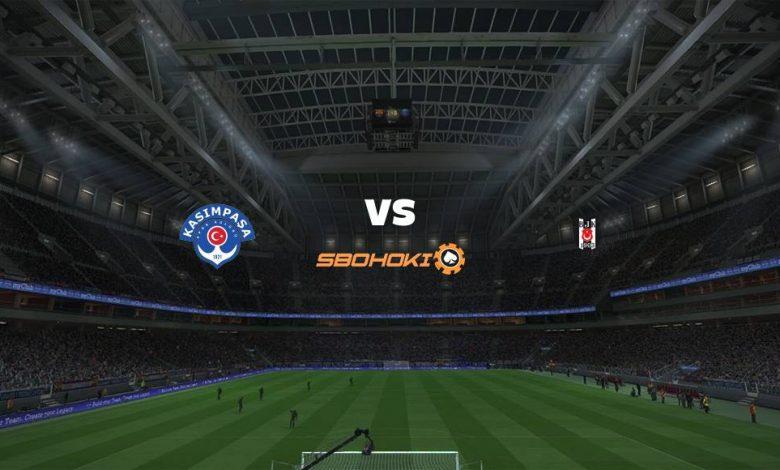Live Streaming Kasimpasa vs Besiktas 4 April 2021 1