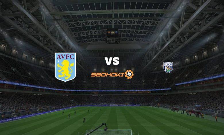 Live Streaming Aston Villa vs West Bromwich Albion 25 April 2021 1