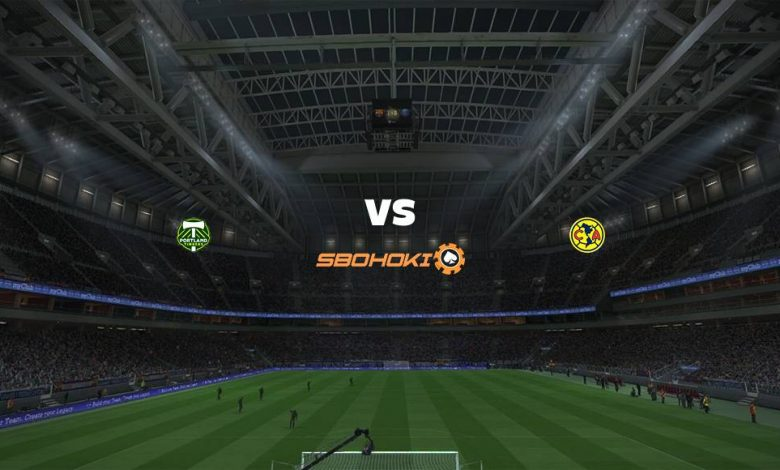 Live Streaming Portland Timbers vs América 29 April 2021 1