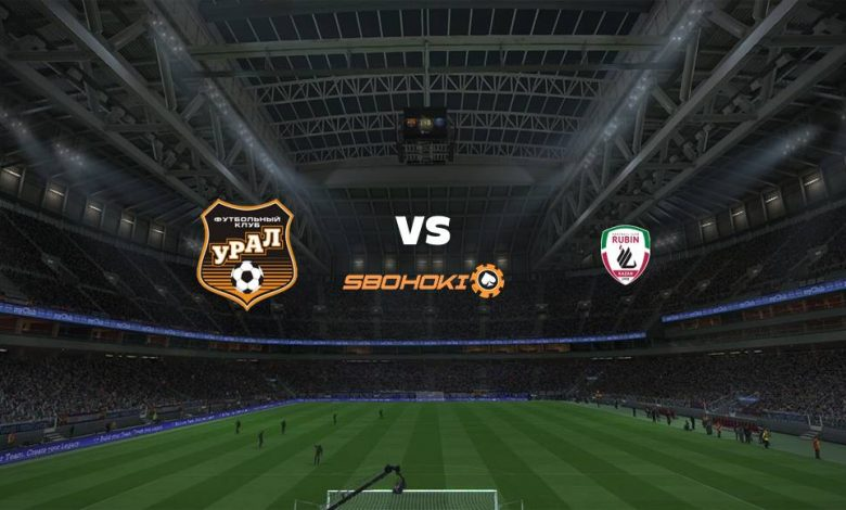 Live Streaming FC Ural Ekaterinburg vs Rubin Kazan 18 April 2021 1