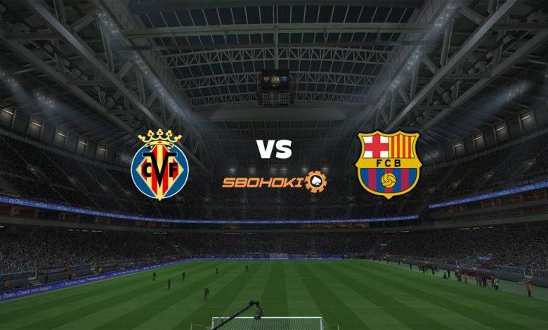 Live Streaming Villarreal vs Barcelona 25 April 2021 1