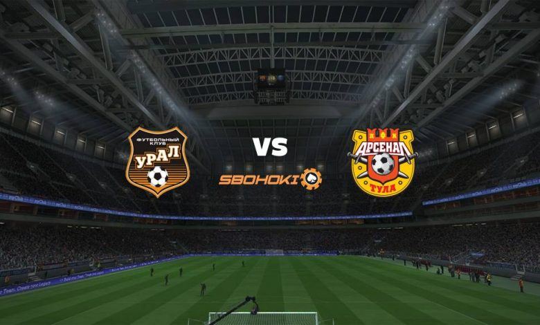 Live Streaming FC Ural Ekaterinburg vs FC Arsenal Tula 4 April 2021 1